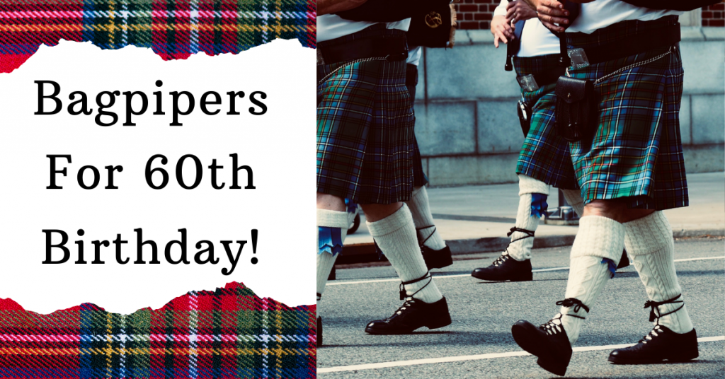 bagpipers for birthday